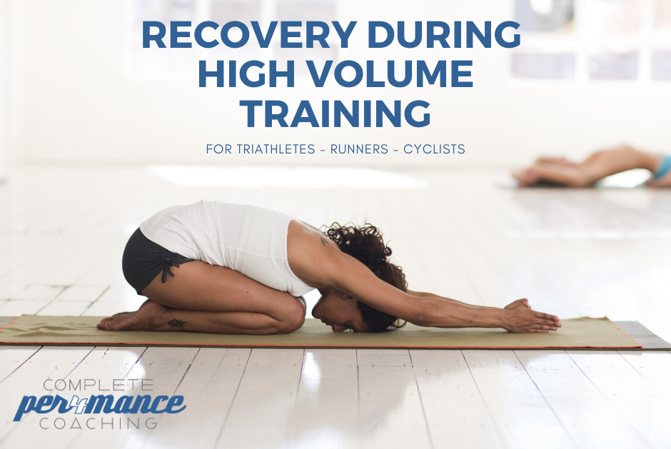 Recovery during high volume training